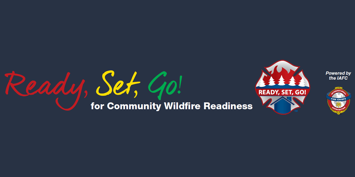 Ready, Set, Go! for Community Wildfire Readiness