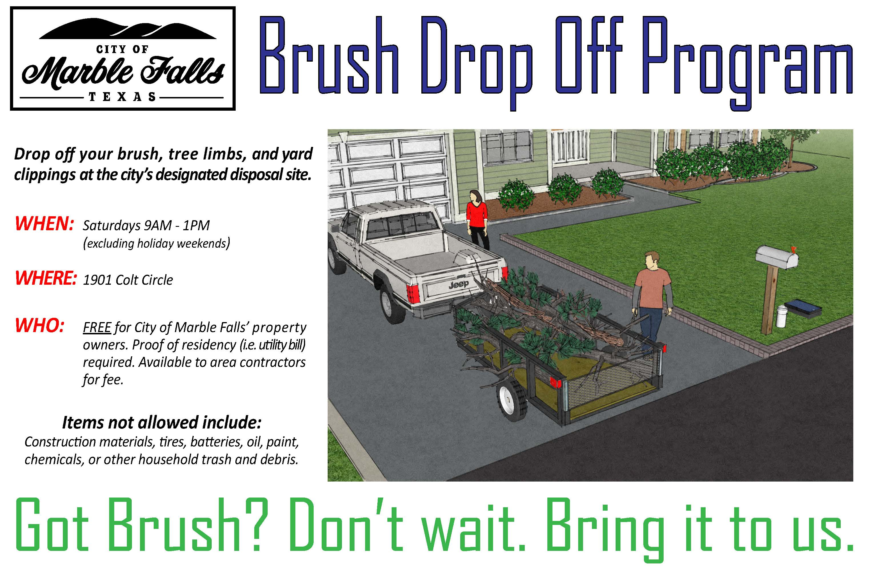 BRUSH DROP OFF